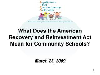 What Does the American Recovery and Reinvestment Act Mean for Community Schools?