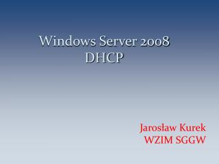 Windows Server 2008 DHCP