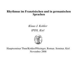 Rhythmus im Französischen und in germanischen Sprachen