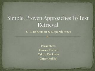 Simple, Proven Approaches To Text Retrieval