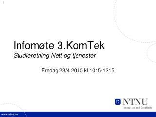 Infomøte 3.KomTek Studieretning Nett og tjenester