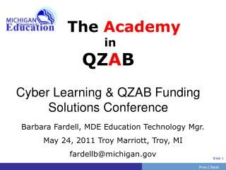 The  Academy in QZ A B Cyber Learning & QZAB Funding Solutions Conference