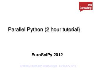 Parallel Python (2 hour tutorial)