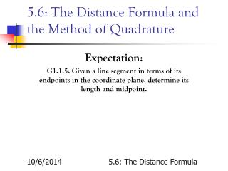 5.6: The Distance Formula and the Method of Quadrature