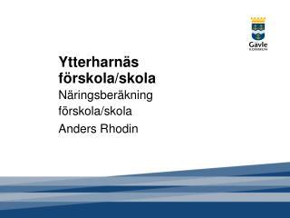 Ytterharnäs förskola/skola