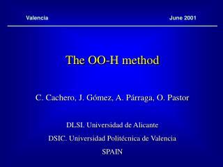 The OO-H method