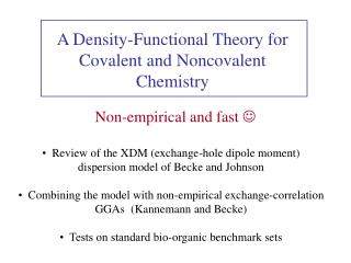 A Density-Functional Theory for Covalent and Noncovalent Chemistry