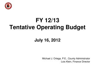 FY 12/13 Tentative Operating Budget July 16, 2012
