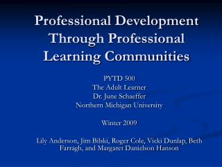 Professional Development Through Professional Learning Communities