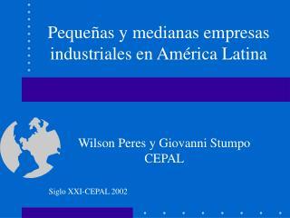 Pequeñas y medianas empresas industriales en América Latina