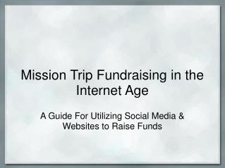 Mission Trip Fundraising in the Internet Age