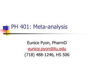 PH 401: Meta-analysis