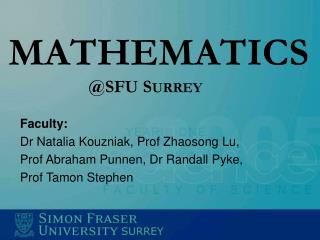 MATHEMATICS                   @SFU S URREY