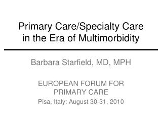 Primary Care/Specialty Care in the Era of Multimorbidity