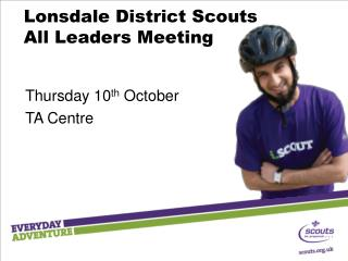 Lonsdale District Scouts All Leaders Meeting