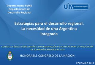 Estrategias para el desarrollo regional. La necesidad de una Argentina integrada