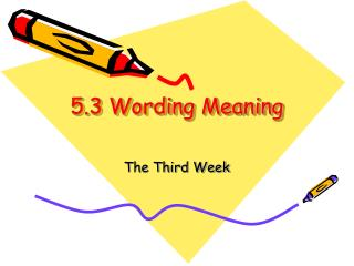 5.3 Wording Meaning