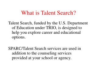 What is Talent Search