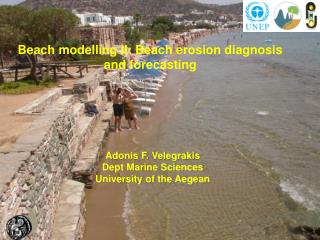 Beach modelling II: Beach erosion diagnosis and forecasting