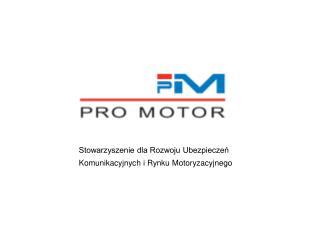 Stowarzyszenie dla Rozwoju Ubezpieczeń Komunikacyjnych i Rynku Motoryzacyjnego