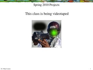 Spring 2010 Projects