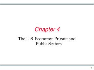 The U.S. Economy: Private and Public Sectors