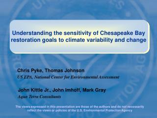 Chris Pyke, Thomas Johnson US EPA, National Center for Environmental Assessment