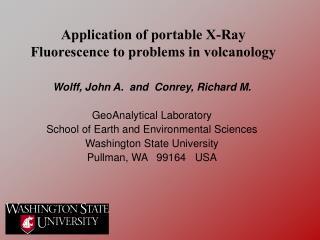 Wolff, John A.  and  Conrey, Richard M.   GeoAnalytical Laboratory