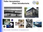 Taller Aeron utico     Clase Introductoria