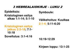 3 HEBREALAISKIRJE � LUKU 2