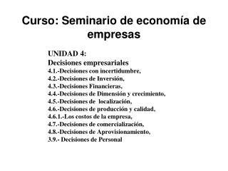 Curso: Seminario de economía de empresas