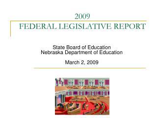 2009 FEDERAL LEGISLATIVE REPORT
