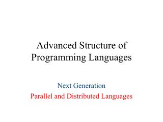 Advanced Structure of Programming Languages