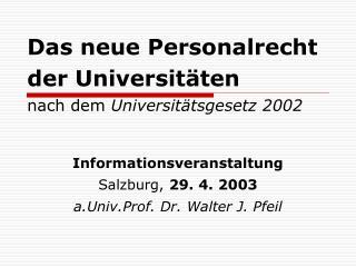 Das neue Personalrecht der Universitäten nach dem  Universitätsgesetz 2002