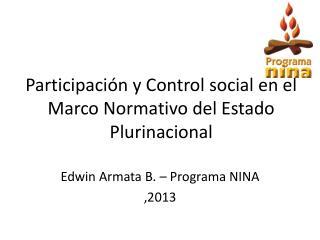 Participación y Control social en el Marco Normativo del Estado Plurinacional