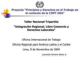 """Proyecto """"Principios y Derechos en el Trabajo en el contexto de la CIMT-OEA"""""""