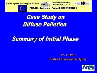 Dr. E. Sesia Piedmont Environmental Agency