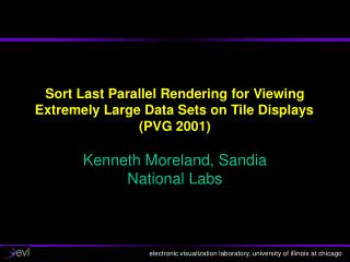 Sort Last Parallel Rendering for Viewing Extremely Large Data Sets on Tile Displays	 (PVG 2001)