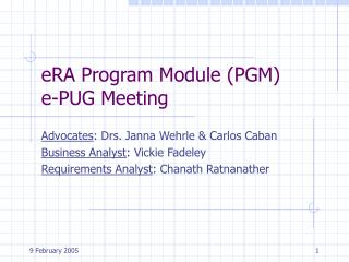 eRA Program Module (PGM) e-PUG Meeting