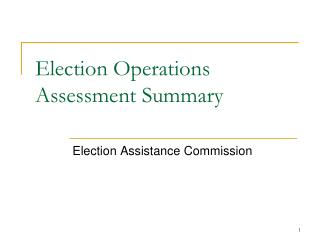 Election Operations Assessment Summary