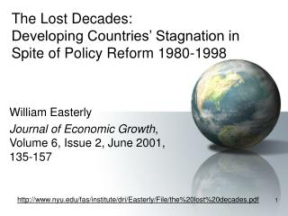 The Lost Decades: Developing Countries  Stagnation in Spite of Policy Reform 1980-1998