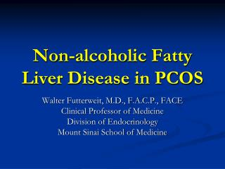 Non-alcoholic Fatty Liver Disease in PCOS