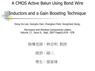 A CMOS Active Balun Using Bond Wire Inductors and a Gain Boosting Technique