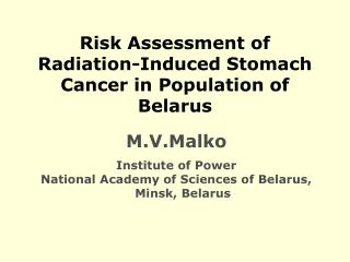Risk Assessment of Radiation-Induced Stomach Cancer in Population of Belarus