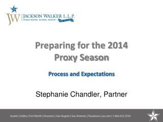Preparing for the 2014  Proxy Season