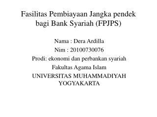 Fasilitas Pembiayaan Jangka pendek bagi Bank Syariah (FPJPS)