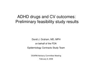 ADHD drugs and CV outcomes:  Preliminary feasibility study results