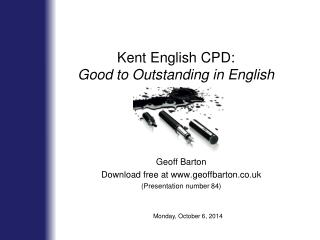 Kent English CPD: Good to Outstanding in English