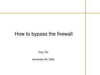 How to bypass the firewall