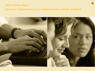 Polish Yellow Pages  Operator Telekomunikacyjny  Yellow Phone 1-9494 ,  118247